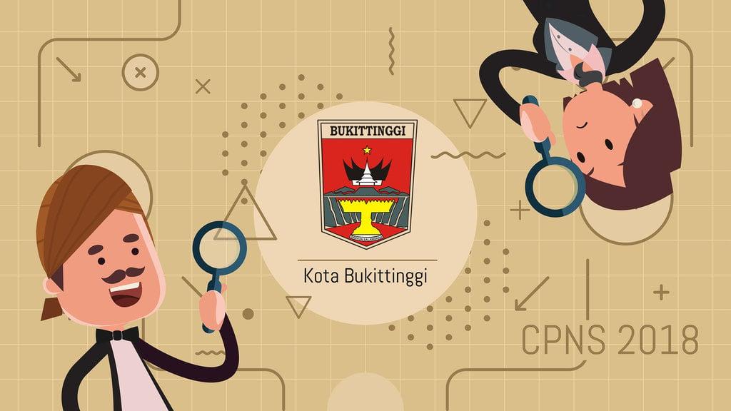 Cpns 2019 Kota Bukittinggi Buka Lowongan 98 Formasi Tirto Id