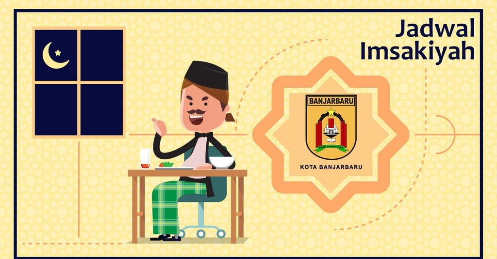 Jadwal Buka Puasa Kota Banjarbaru Hari Ini 25 April 2020 Atau 2 Ramadan 1441 Tirto Id