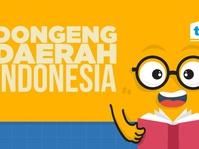 Dongeng Daerah Indonesia