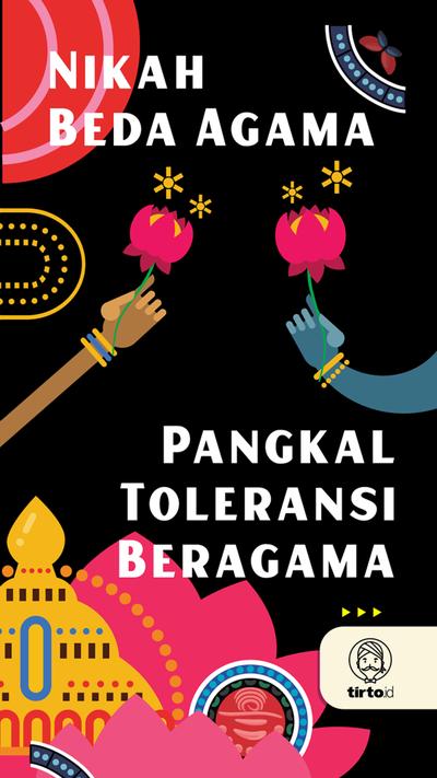 Nikah Beda Agama Pangkal Toleransi