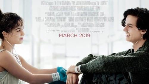 Sinopsis Film Five Feet Apart Cinta Yang Terpisah 5