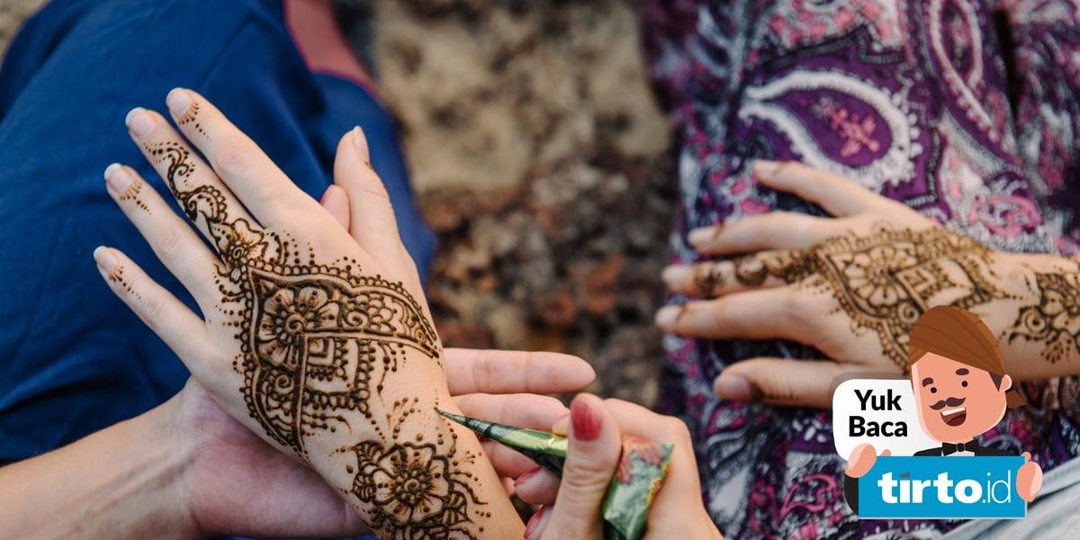 Bahaya Di Balik Keindahan Henna Tirto Id