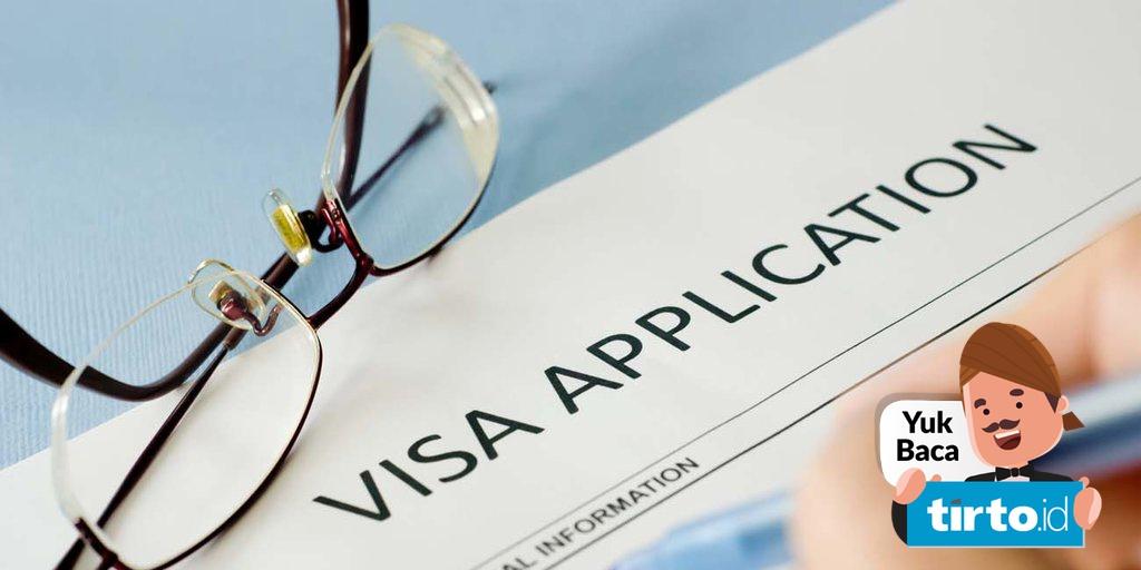 Tak Ada Ampun Untuk Kesalahan Mengisi Aplikasi Visa Tirto Id
