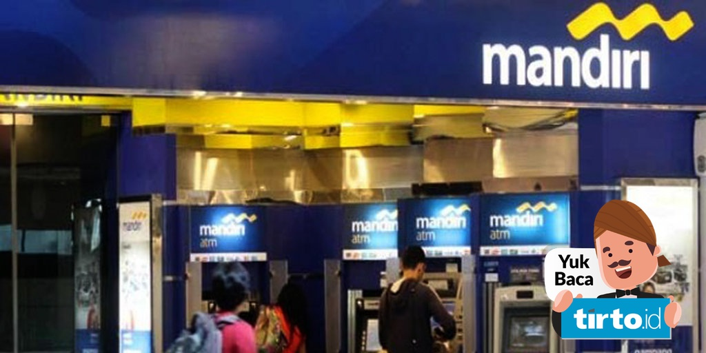 Usai Mati Listrik Jakarta Bank Mandiri Pastikan Layanan Normal Tirto Id