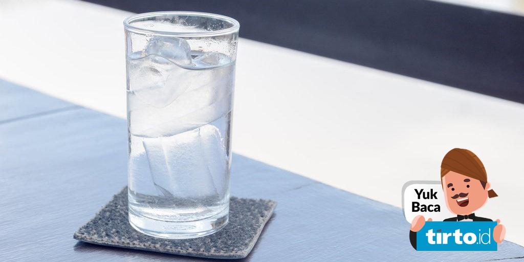 Manfaat Dan Risiko Minum Air Dingin Bagi Kesehatan Tirto Id