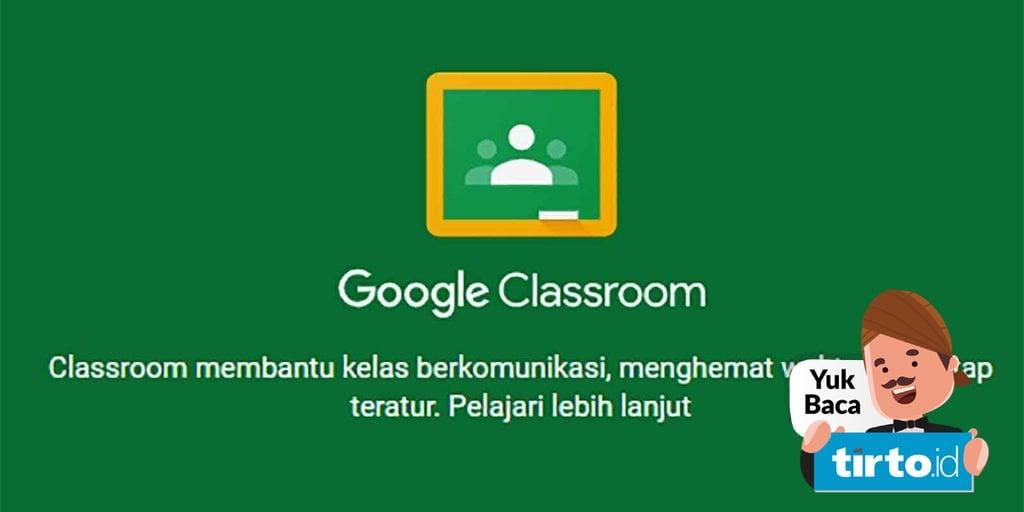 Cara Mengganti Nama Di Google Classroom Dengan 8 Langkah Tirto Id