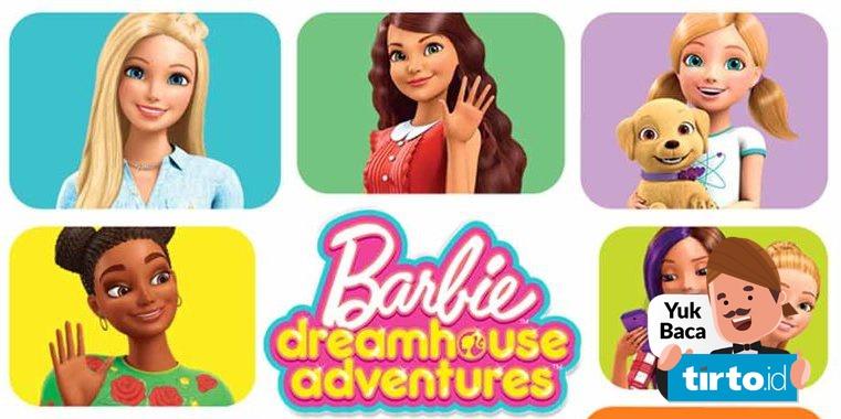 Sinopsis Serial Barbie Dreamhouse Adventure Tayang Di Rtv Hari Ini Tirto Id